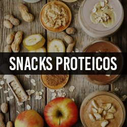 Snacks Proteícos